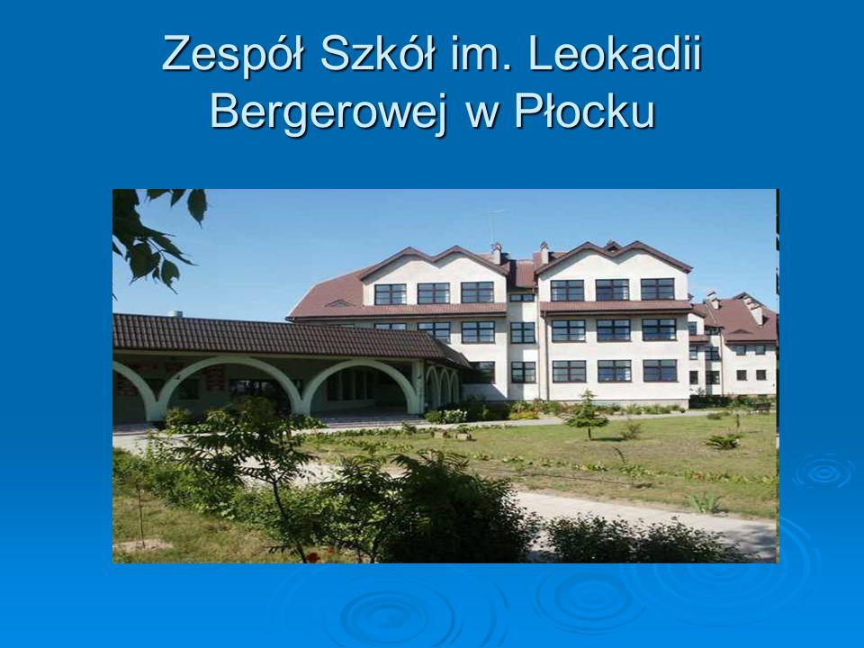 Zespół Szkół im. Leokadii Bergerowej w Płocku