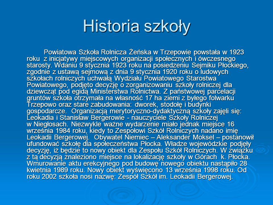 Historia szkoły Powiatowa Szkoła Rolnicza Żeńska w Trzepowie powstała w 1923 roku z inicjatywy miejscowych organizacji społecznych i ówczesnego staros