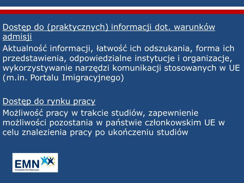 Dostęp do (praktycznych) informacji dot. warunków admisji Aktualność informacji, łatwość ich odszukania, forma ich przedstawienia, odpowiedzialne inst