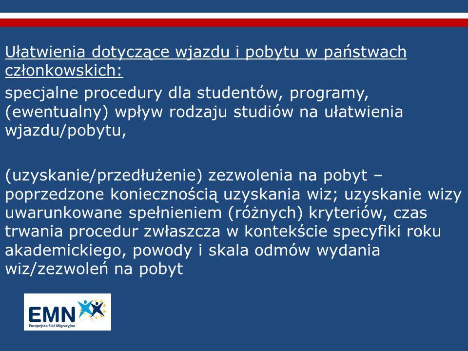 Ułatwienia dotyczące wjazdu i pobytu w państwach członkowskich: specjalne procedury dla studentów, programy, (ewentualny) wpływ rodzaju studiów na uła