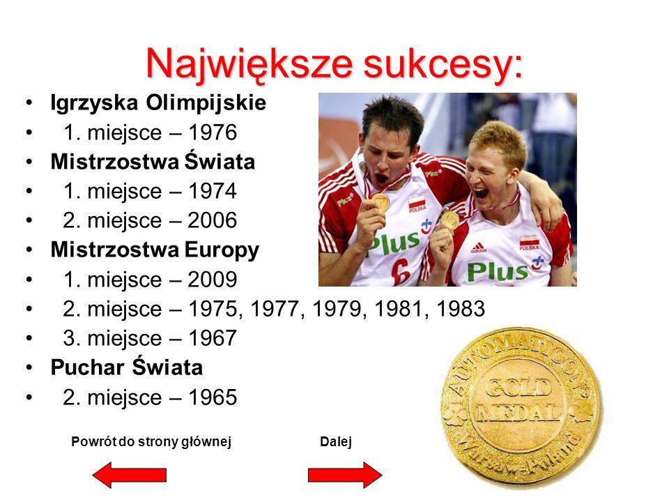 Największe sukcesy: Igrzyska Olimpijskie 1.miejsce – 1976 Mistrzostwa Świata 1.