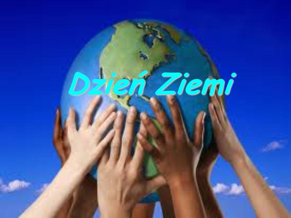 Światowy Dzień Ziemi – akcje prowadzone corocznie wiosną, których celem jest promowanie postaw ekologicznych w społeczeństwie.