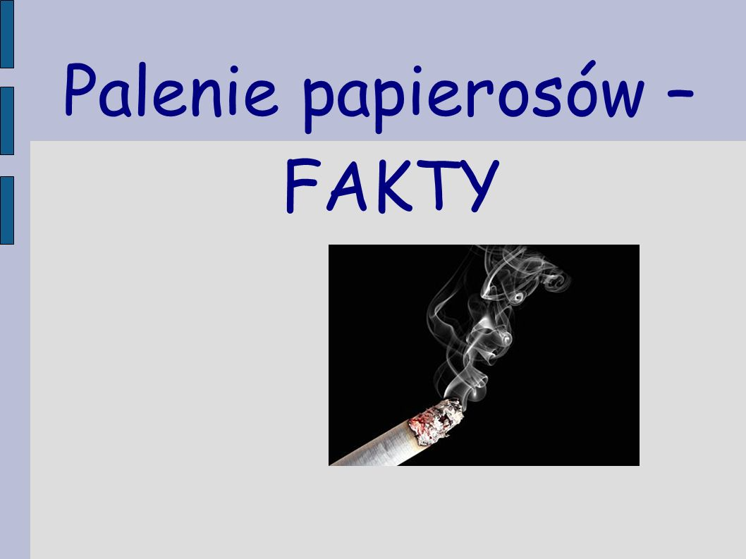 Palenie papierosów – FAKTY