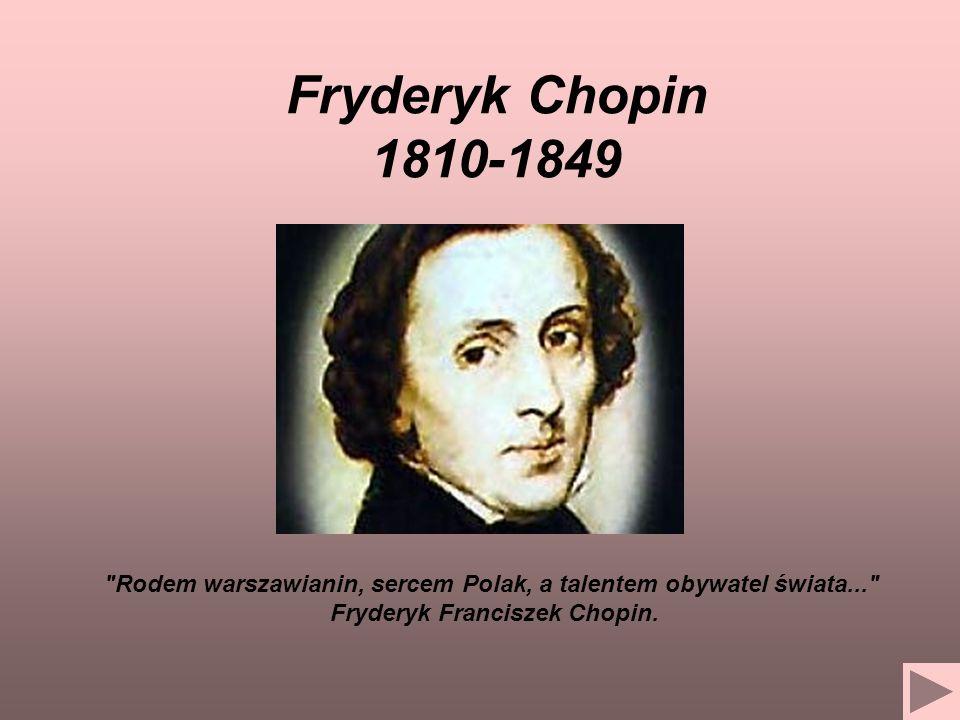 Fryderyk Chopin urodził się, według zapisu w metryce parafialnej, sporządzonej przez ks.