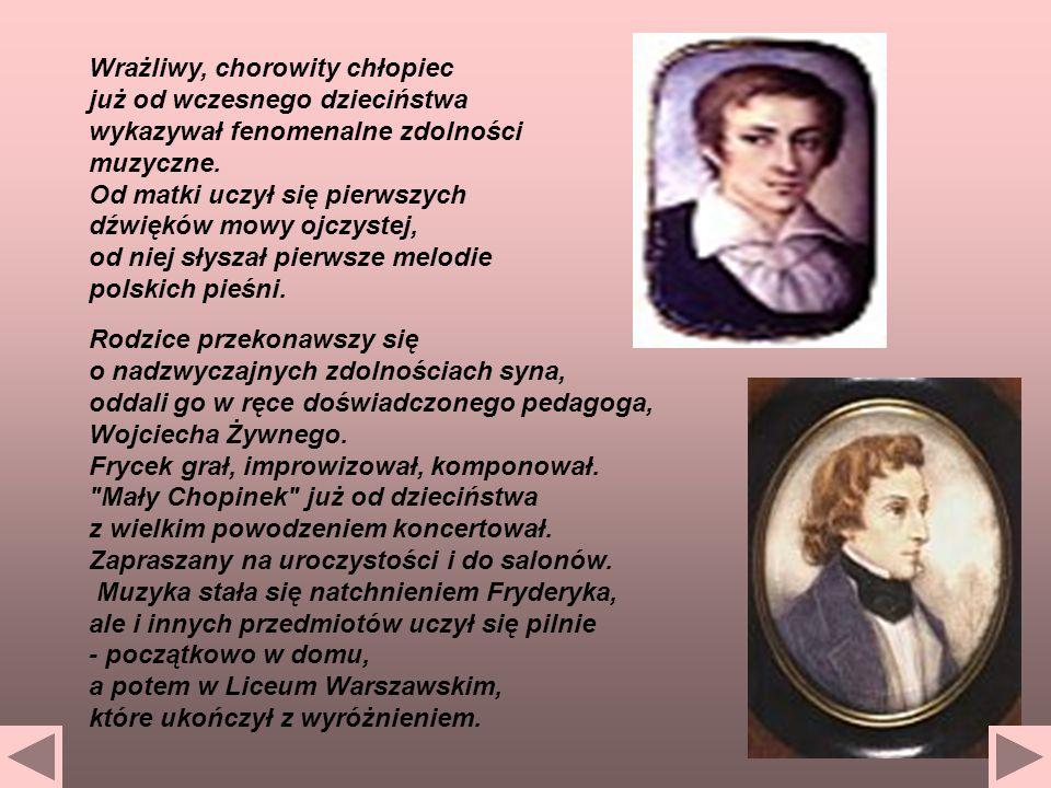 Gdy u 16-letniego Chopina lekarze rozpoznali pierwsze objawy choroby płuc, dla ratowania zdrowia wyjechał z matką i siostrami do Dusznik....