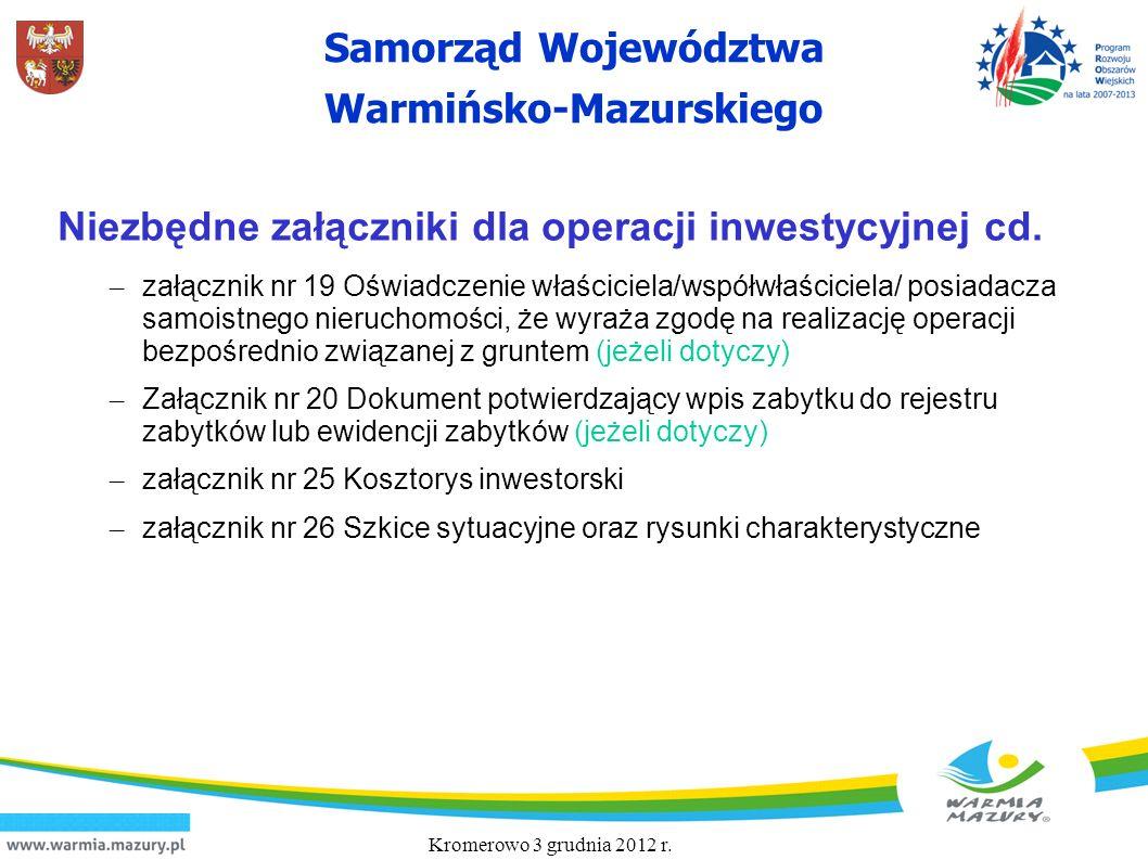 Samorząd Województwa Warmińsko-Mazurskiego Niezbędne załączniki dla operacji inwestycyjnej cd. – załącznik nr 19 Oświadczenie właściciela/współwłaścic