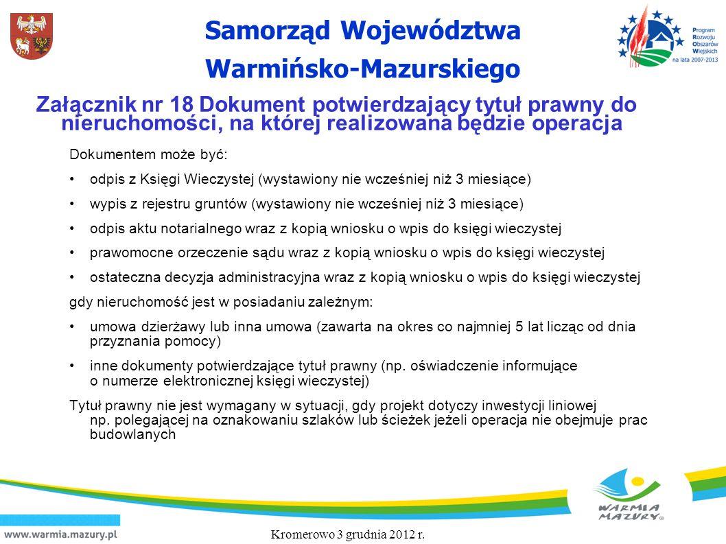 Samorząd Województwa Warmińsko-Mazurskiego Załącznik nr 18 Dokument potwierdzający tytuł prawny do nieruchomości, na której realizowana będzie operacj