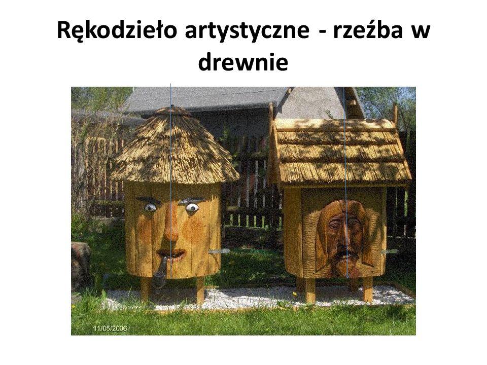 Rękodzieło artystyczne - rzeźba w drewnie