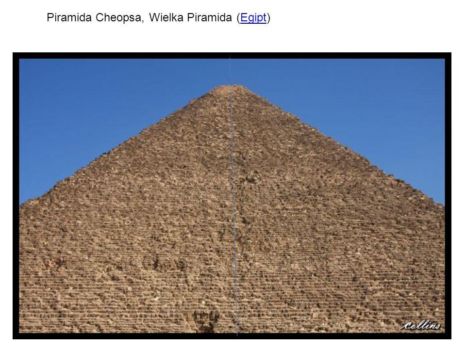 Piramida Cheopsa, Wielka Piramida (Egipt)Egipt