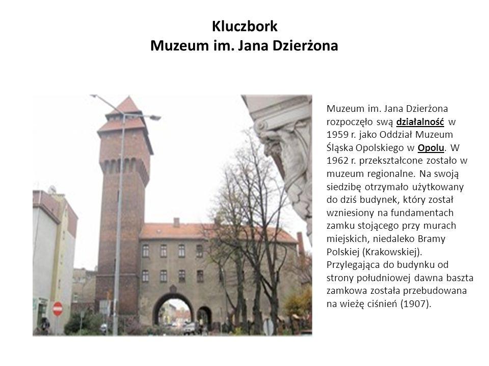 Kluczbork Muzeum im. Jana Dzierżona Muzeum im. Jana Dzierżona rozpoczęło swą działalność w 1959 r. jako Oddział Muzeum Śląska Opolskiego w Opolu. W 19