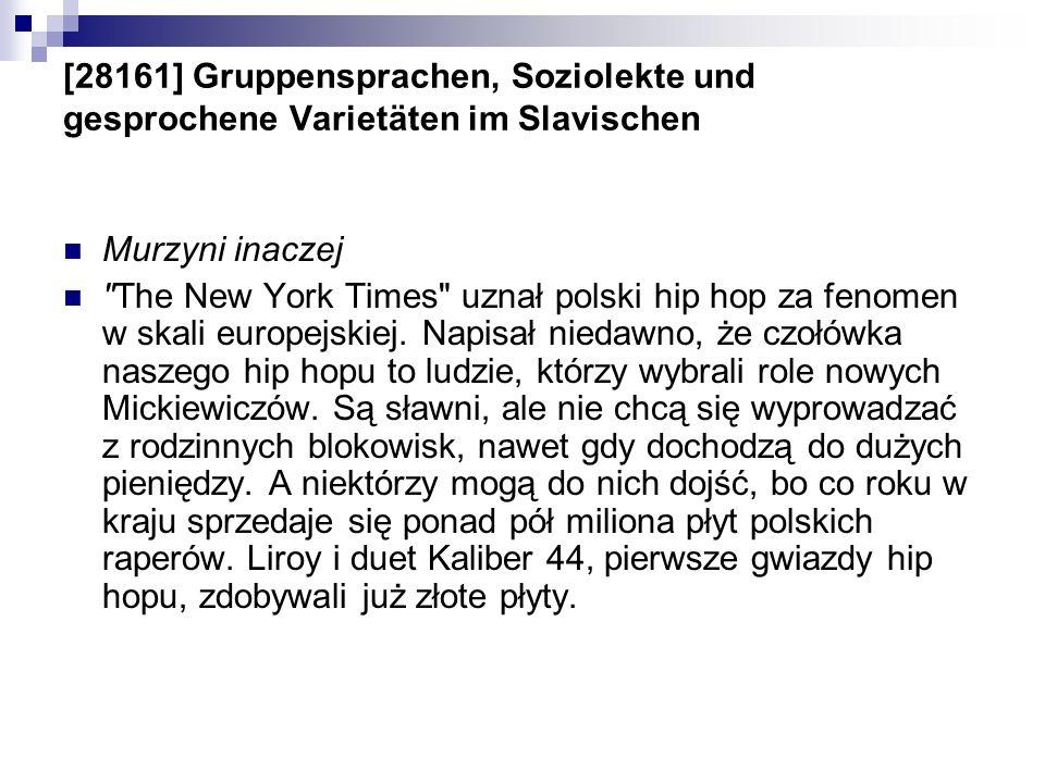 [28161] Gruppensprachen, Soziolekte und gesprochene Varietäten im Slavischen Murzyni inaczej