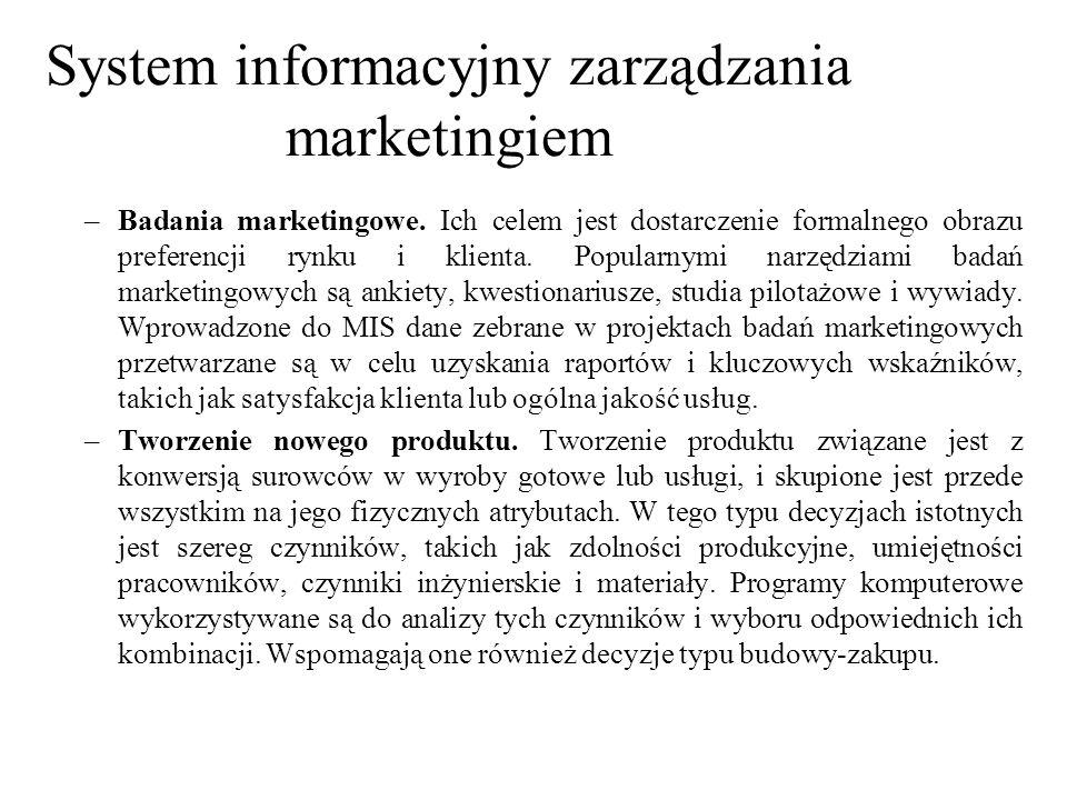 –Badania marketingowe. Ich celem jest dostarczenie formalnego obrazu preferencji rynku i klienta. Popularnymi narzędziami badań marketingowych są anki
