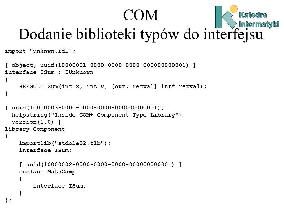 COM Dodanie biblioteki typów do interfejsu import