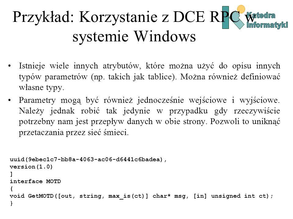 Przykład: Korzystanie z DCE RPC w systemie Windows Istnieje wiele innych atrybutów, które można użyć do opisu innych typów parametrów (np. takich jak