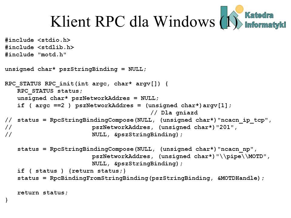 Klient RPC dla Windows (1) #include #include