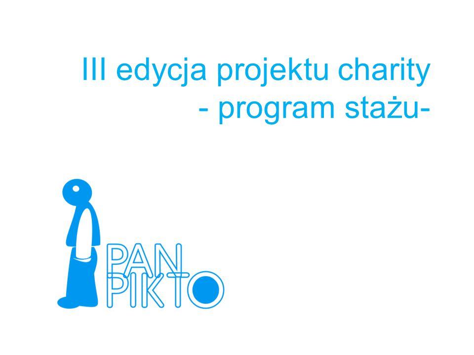 III edycja projektu charity - program stażu-