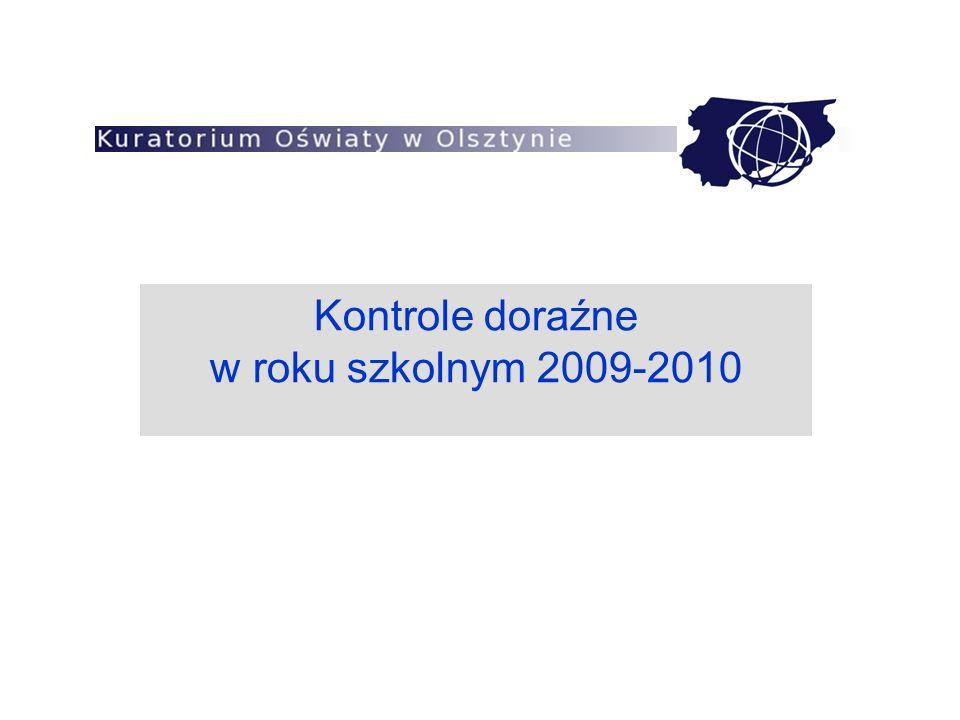 Kontrole doraźne w roku szkolnym 2009-2010