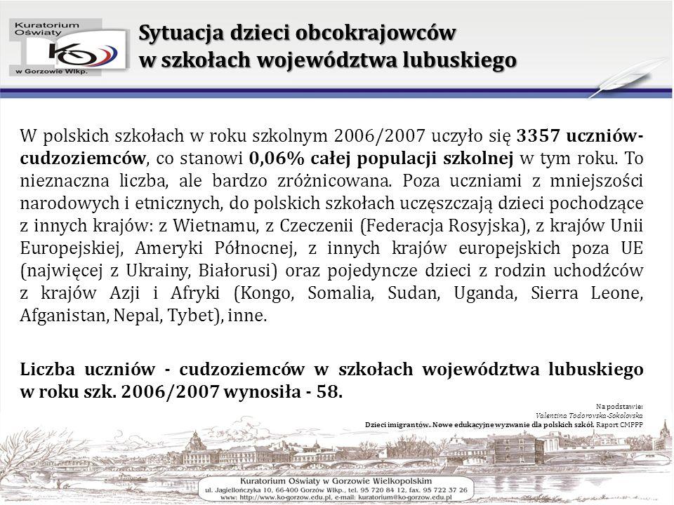 Sytuacja dzieci obcokrajowców w szkołach województwa lubuskiego Liczba uczniów ogółem w szkołach województwa lubuskiego: 125,339 uczniów Liczba uczniów, którzy nie są obywatelami polskimi w szkołach województwa lubuskiego: 63 (0,048 %) -> 114 (0,09 %)