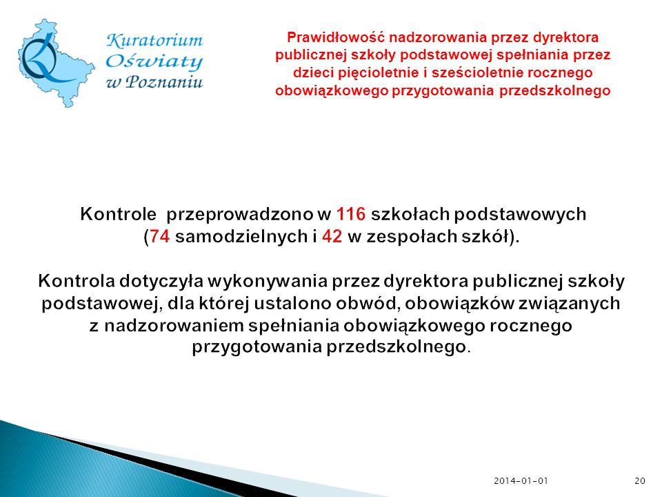 2014-01-0120 Prawidłowość nadzorowania przez dyrektora publicznej szkoły podstawowej spełniania przez dzieci pięcioletnie i sześcioletnie rocznego obo