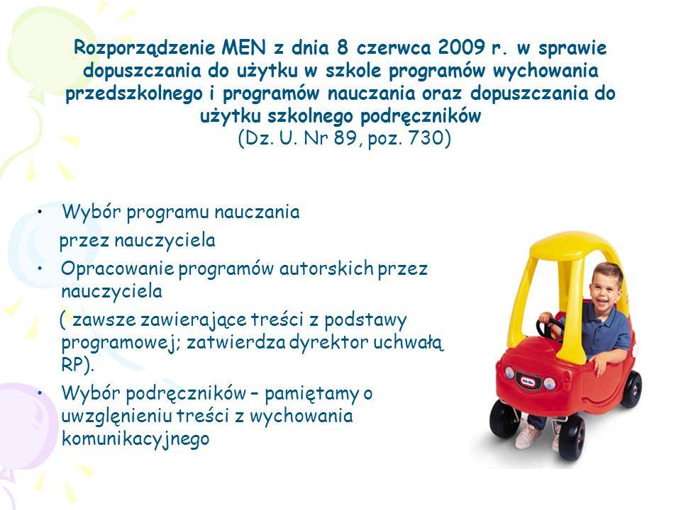 Rozporządzenie MEN z dnia 8 czerwca 2009 r. w sprawie dopuszczania do użytku w szkole programów wychowania przedszkolnego i programów nauczania oraz d
