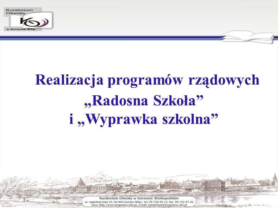 Realizacja programów rządowych Radosna Szkoła i Wyprawka szkolna