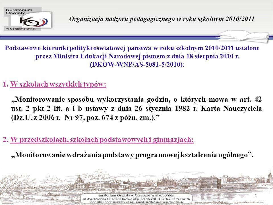 Podstawowe kierunki polityki oświatowej państwa w roku szkolnym 2010/2011 ustalone przez Ministra Edukacji Narodowej pismem z dnia 18 sierpnia 2010 r.