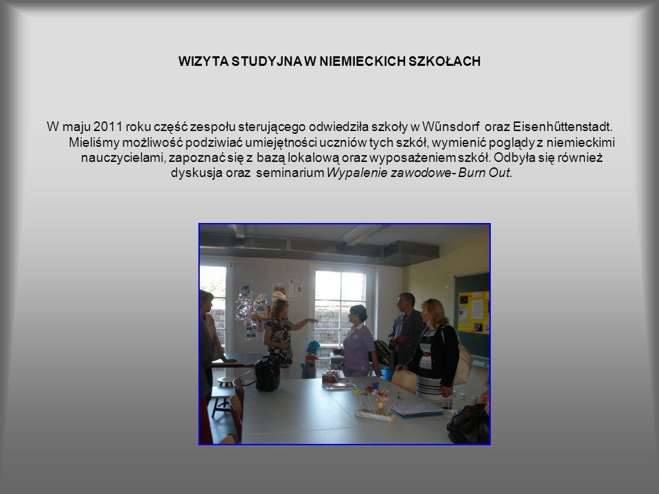 WIZYTA STUDYJNA W NIEMIECKICH SZKOŁACH W maju 2011 roku część zespołu sterującego odwiedziła szkoły w Wűnsdorf oraz Eisenhűttenstadt. Mieliśmy możliwo
