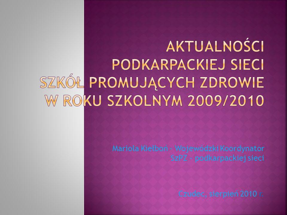 Mariola Kiełboń – Wojewódzki Koordynator SzPZ – podkarpackiej sieci Czudec, sierpień 2010 r.
