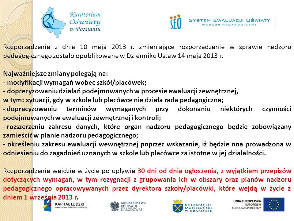 Rozporządzenie z dnia 10 maja 2013 r. zmieniające rozporządzenie w sprawie nadzoru pedagogicznego zostało opublikowane w Dzienniku Ustaw 14 maja 2013
