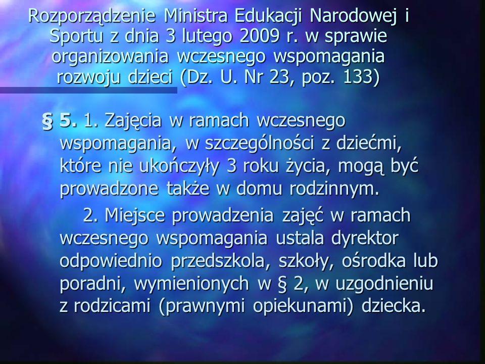 Rozporządzenie Ministra Edukacji Narodowej i Sportu z dnia 3 lutego 2009 r.