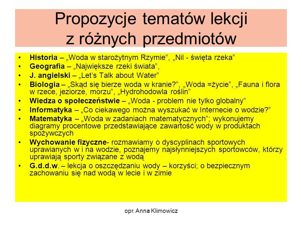 opr.Anna Klimowicz Dlaczego w ogóle warto pracować metodą projektu.
