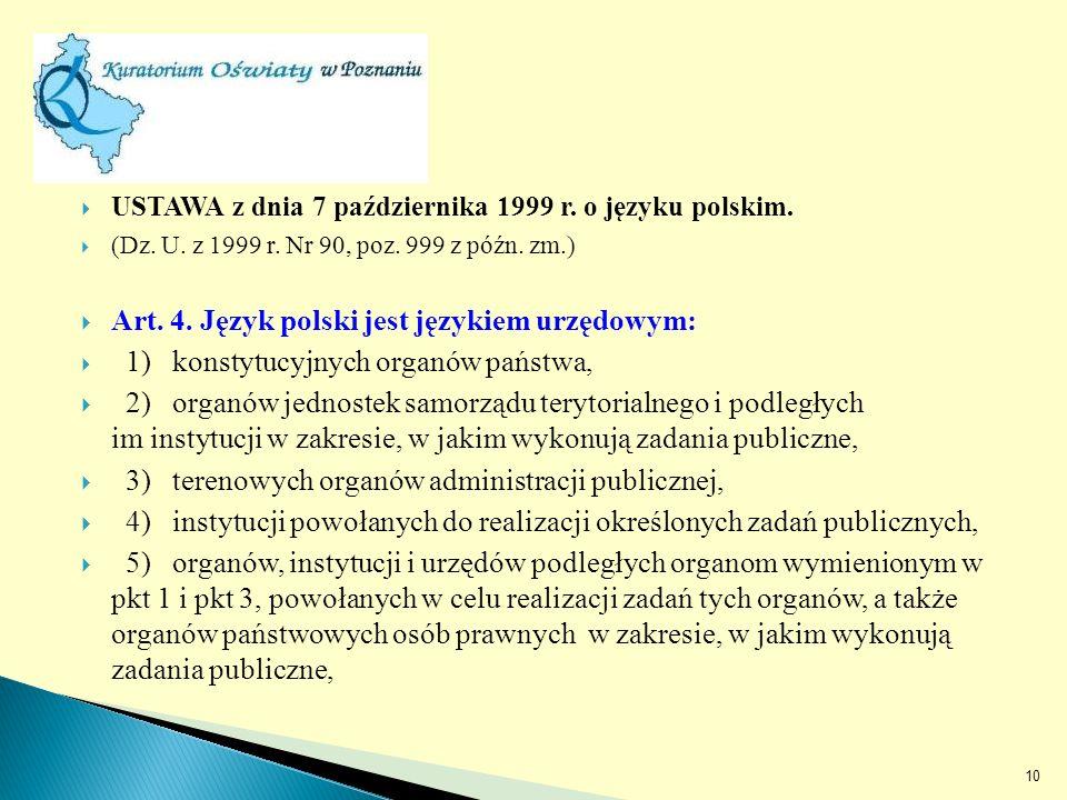 USTAWA z dnia 7 października 1999 r. o języku polskim.