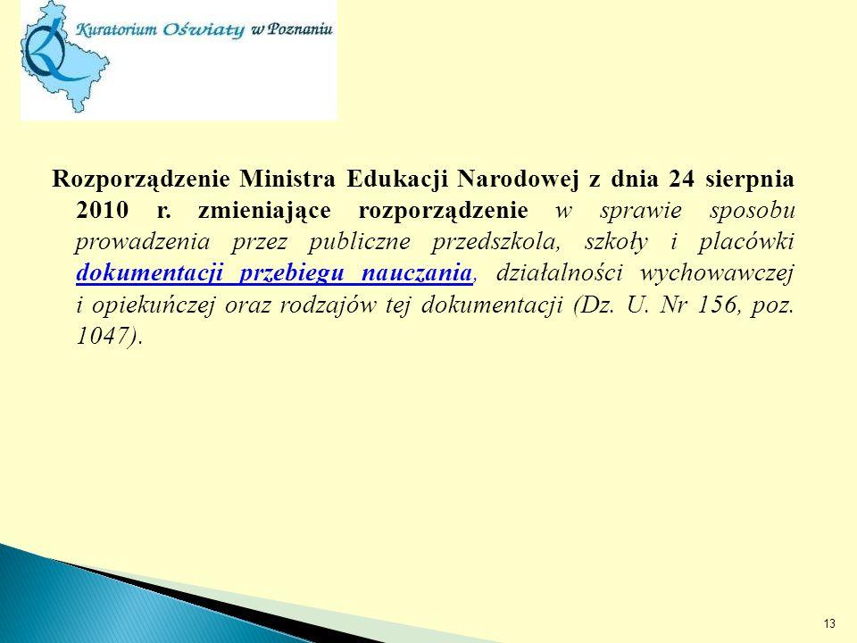 Rozporządzenie Ministra Edukacji Narodowej z dnia 24 sierpnia 2010 r.