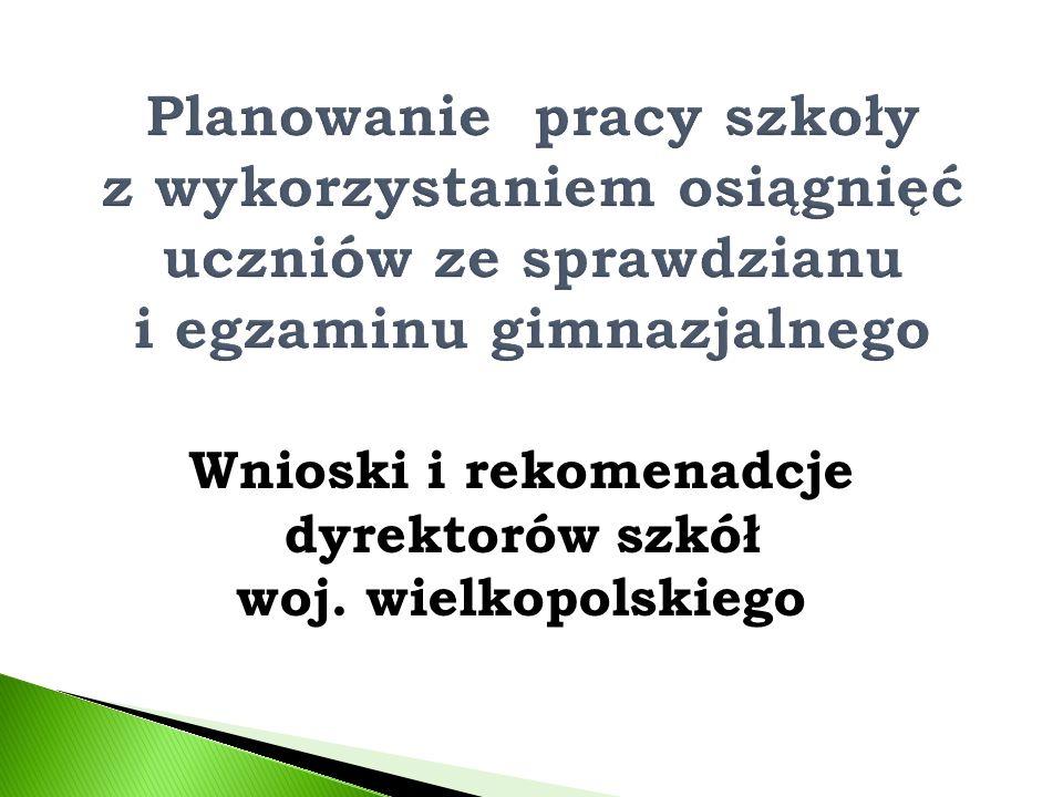 Wnioski i rekomenadcje dyrektorów szkół woj. wielkopolskiego