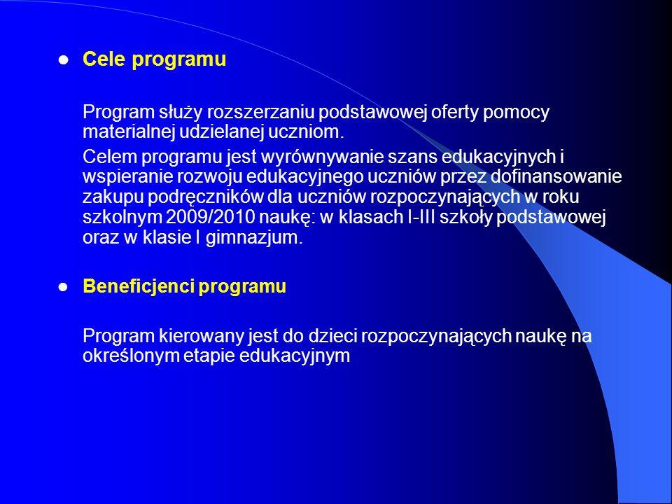 Cele programu Program służy rozszerzaniu podstawowej oferty pomocy materialnej udzielanej uczniom. Celem programu jest wyrównywanie szans edukacyjnych