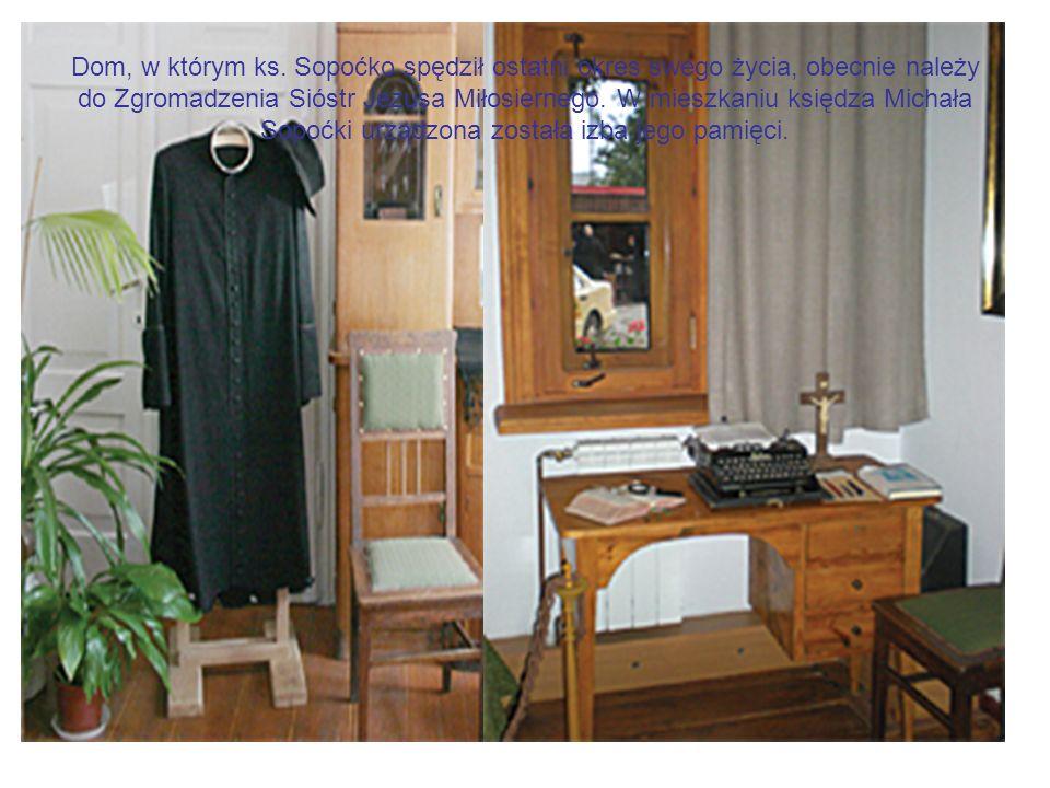 Dom, w którym ks. Sopoćko spędził ostatni okres swego życia, obecnie należy do Zgromadzenia Sióstr Jezusa Miłosiernego. W mieszkaniu księdza Michała S