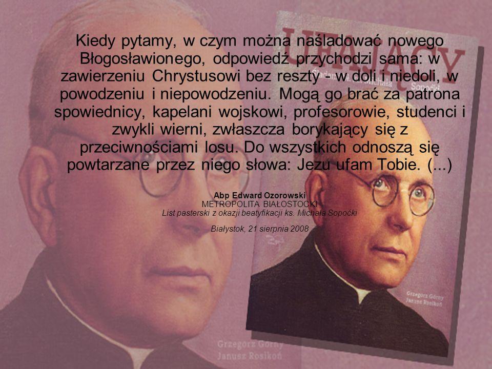 Ksiądz Michał Sopoćko urodził się 1 listopada 1888 roku w Juszewszczyźnie (zwanej też Nowosadami) w powiecie oszmiańskim.