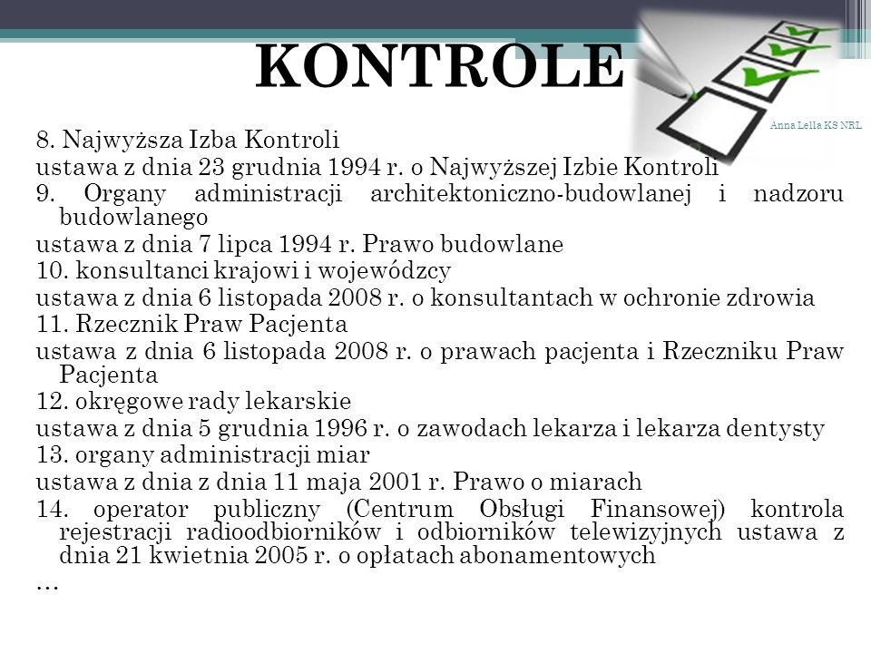 KONTROLE 8. Najwyższa Izba Kontroli ustawa z dnia 23 grudnia 1994 r.
