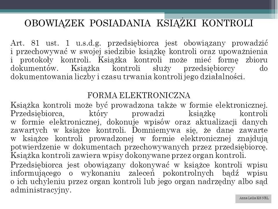 OBOWIĄZEK POSIADANIA KSIĄŻKI KONTROLI Art. 81 ust.