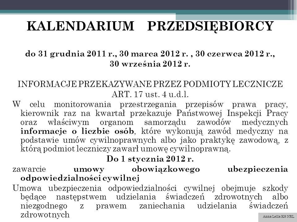 KALENDARIUM PRZEDSIĘBIORCY do 31 grudnia 2011 r., 30 marca 2012 r., 30 czerwca 2012 r., 30 września 2012 r.