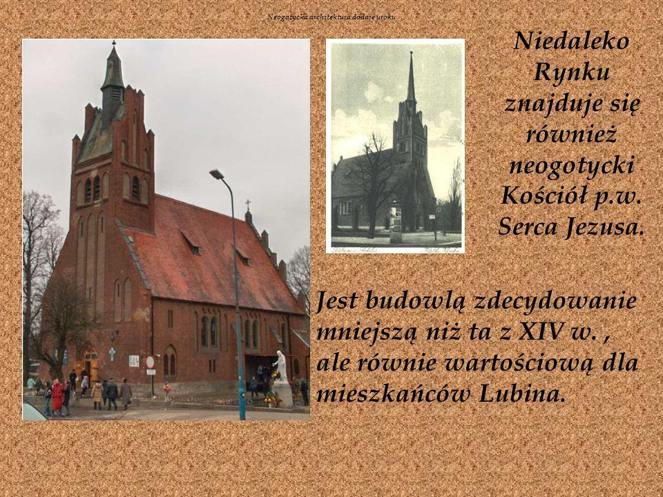 Niedaleko Rynku znajduje się również neogotycki Kościół p.w.