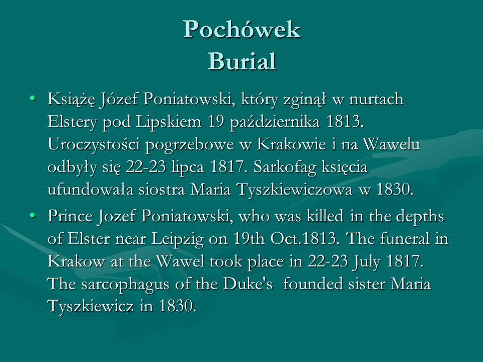 Pochówek Burial Książę Józef Poniatowski, który zginął w nurtach Elstery pod Lipskiem 19 października 1813. Uroczystości pogrzebowe w Krakowie i na Wa