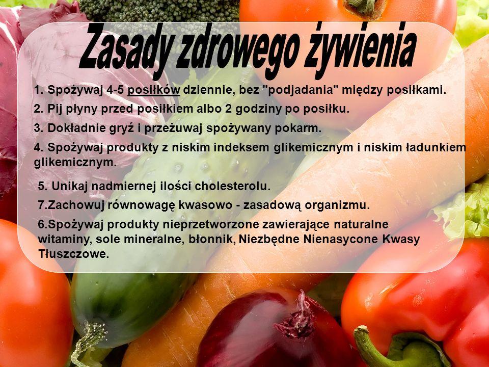 1. Spożywaj 4-5 posiłków dziennie, bez