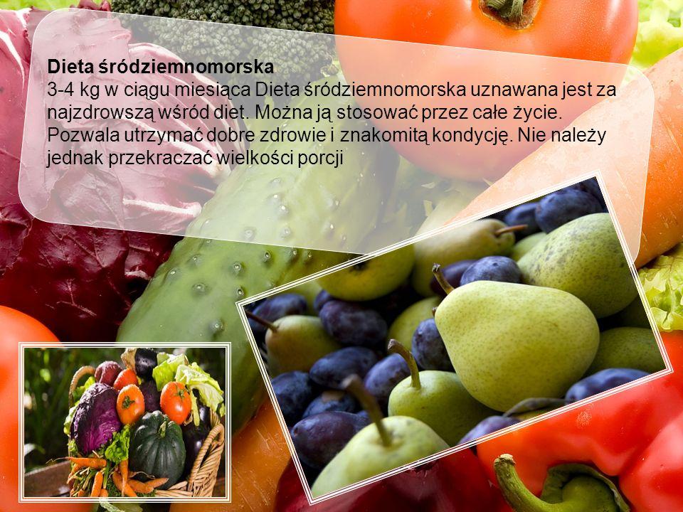 Dieta śródziemnomorska 3-4 kg w ciągu miesiąca Dieta śródziemnomorska uznawana jest za najzdrowszą wśród diet. Można ją stosować przez całe życie. Poz