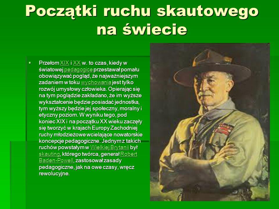 Początki ruchu skautowego na świecie Przełom XIX i XX w.