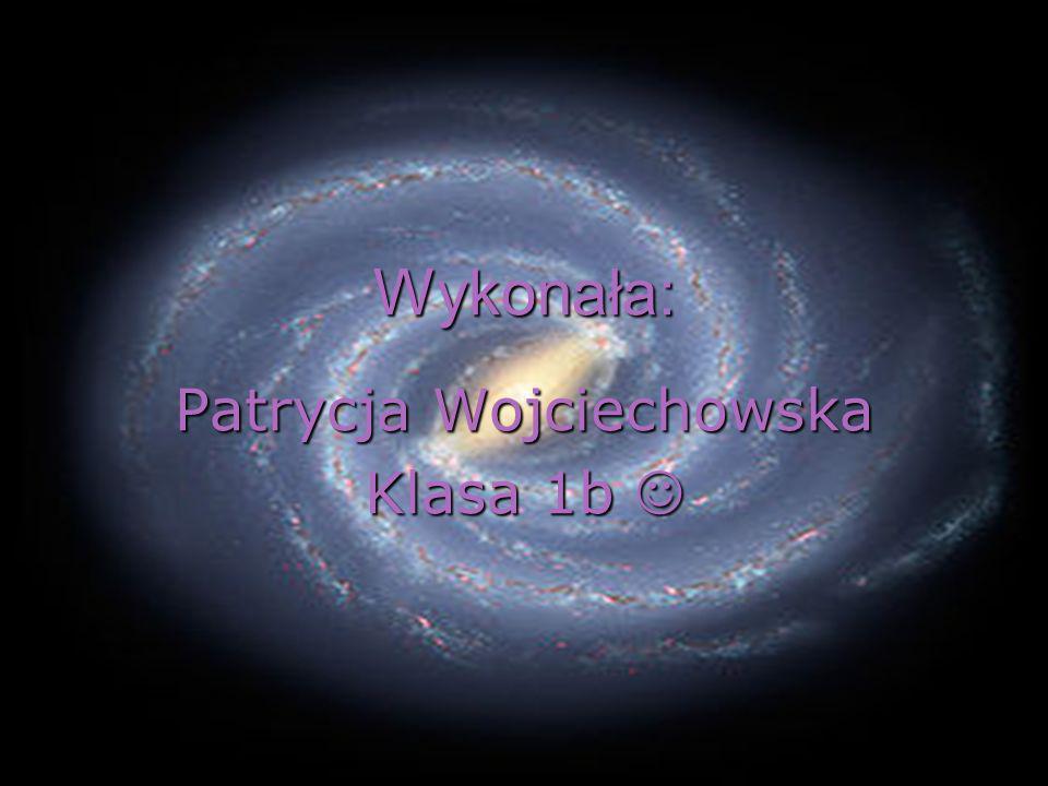 Wykonała: Patrycja Wojciechowska Klasa 1b Klasa 1b