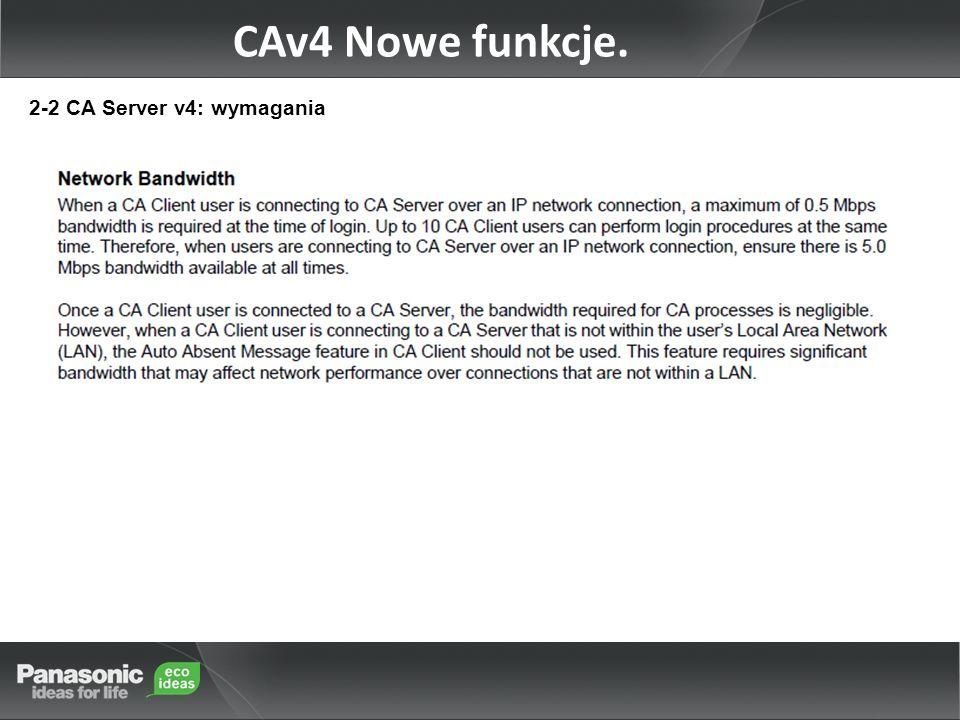 CAv4 Nowe funkcje. 2-2 CA Server v4: wymagania