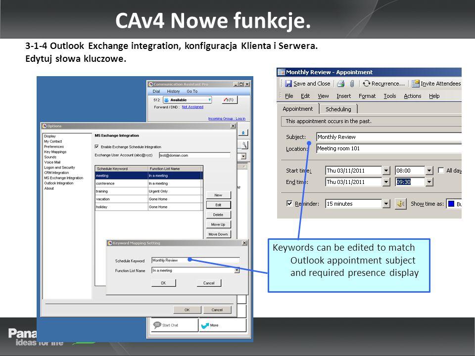 CAv4 Nowe funkcje. 3-1-4 Outlook Exchange integration, konfiguracja Klienta i Serwera.
