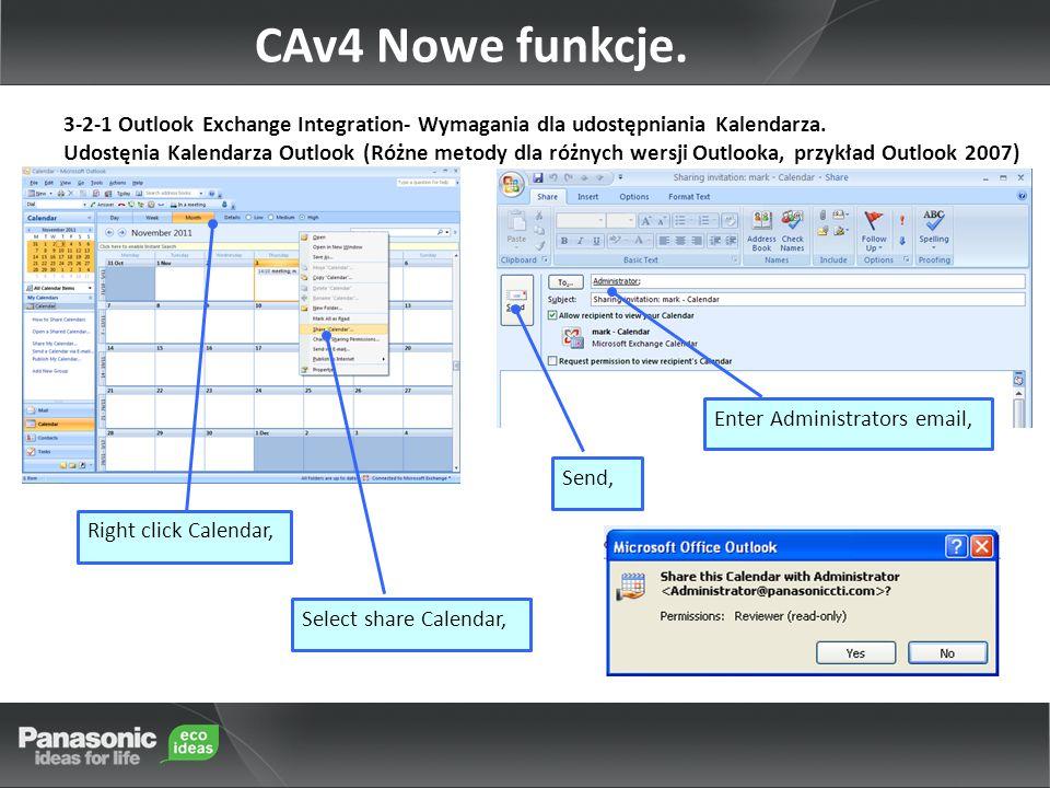 CAv4 Nowe funkcje. 3-2-1 Outlook Exchange Integration- Wymagania dla udostępniania Kalendarza.
