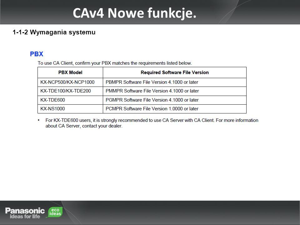 1-1-2 Wymagania systemu CAv4 Nowe funkcje.